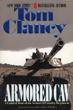 Armored Cav: A Guided Tour of an Armored Cavalry Regiment (Paperback)