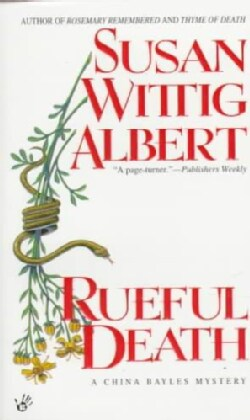 Rueful Death: A China Bayles Mystery (Paperback)