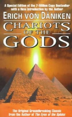 Chariots of the Gods: Unsolved Mysteries of the Past (Paperback)