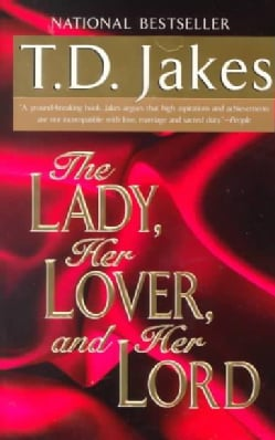 The Lady, Her Lover, and Her Lord (Paperback)