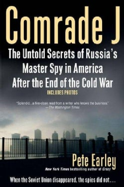 Comrade J: The Untold Secrets of Russia's Master Spy in America After the End of the Cold War (Paperback)