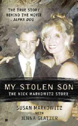 My Stolen Son: The Nick Markowitz Story (Paperback)