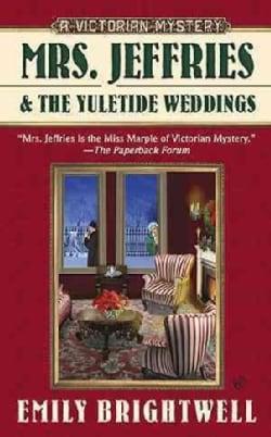 Mrs. Jeffries and the Yuletide Weddings (Paperback)