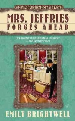 Mrs. Jeffries Forges Ahead: A Victorian Mystery (Paperback)