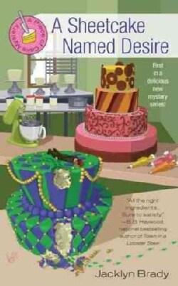 A Sheetcake Named Desire (Paperback)