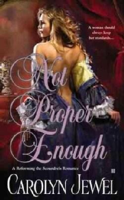Not Proper Enough (Paperback)