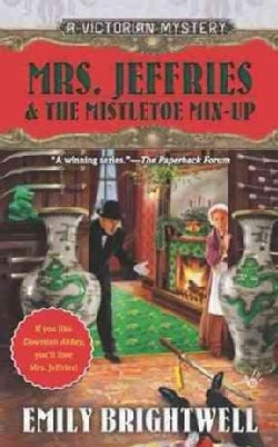 Mrs. Jeffries and the Mistletoe Mix-Up (Paperback)