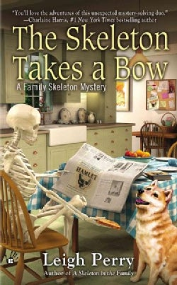 The Skeleton Takes a Bow (Paperback)