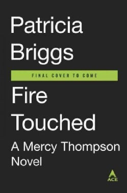 Fire Touched (Hardcover)
