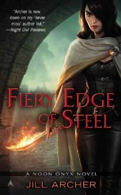 Fiery Edge of Steel (Paperback)