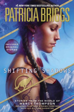 Shifting Shadows: Stories from the World of Mercy Thompson (Hardcover)