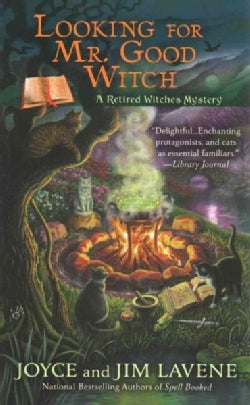 Looking for Mr. Good Witch: A Retired Witches Mystery (Paperback)
