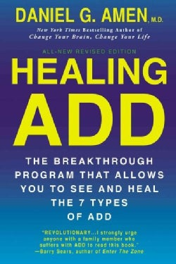 Healing ADD From the Inside Out: The Breakthrough Program That Allows You to See and Heal the Seven Types of Atte... (Paperback)