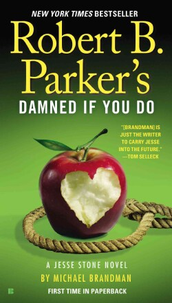 Robert B. Parker's Damned If You Do (Paperback)