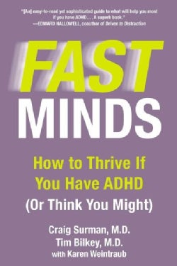 Fast Minds: How to Thrive If You Have ADHD (Or Think You Might) (Paperback)