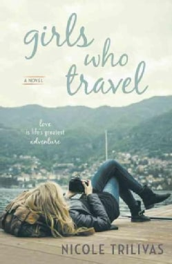 Girls Who Travel (Paperback)
