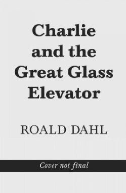 Charlie and the Great Glass Elevator (Hardcover)
