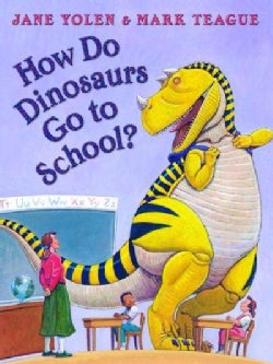 How Do Dinosaurs Go to School? (Hardcover)
