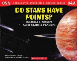 Do Stars Have Points?: Questions and Answers About Stars Ans Planets (Paperback)