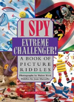 I Spy Extreme Challenger!: A Book of Picture Riddles (Hardcover)