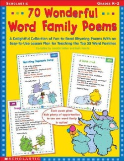 70 Wonderful Word Family Poems Grades Pre K-2: A Delightful Collection of Fun-to-read Rhyming Poems With an Easy-... (Paperback)