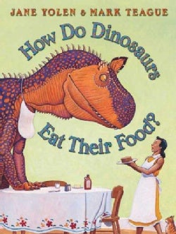 How Do Dinosaurs Eat Their Food? (Hardcover)