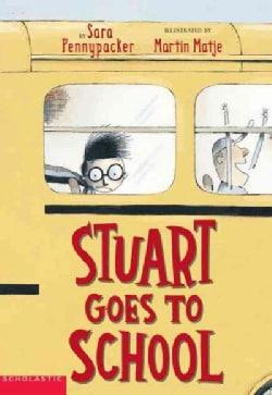 Stuart Goes To School (Paperback)