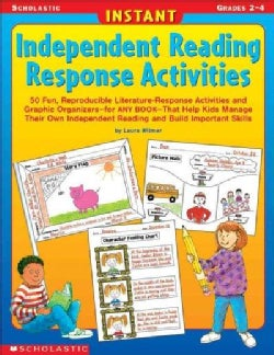 Instant Independent Reading Response Activities, Grades 2-4 (Paperback)