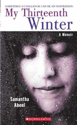 My Thirteenth Winter: A Memoir (Paperback)