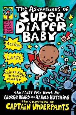 The Adventures of Super Diaper Baby (Hardcover)