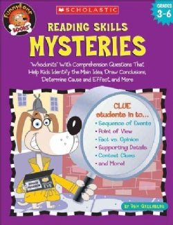 Reading Skills Mysteries: Whodunits With Comprehension Questions That Help Kids Identify the Main Idea, Draw Conc... (Paperback)