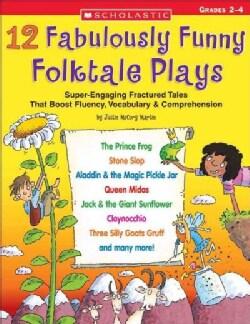 12 Fabulously Funny Folktale Plays Grades 2-4 (Paperback)