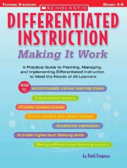 Differentiated Instruction: Making It Work : A Practical Guide to Planning, Managing, and Implementing Different... (Paperback)
