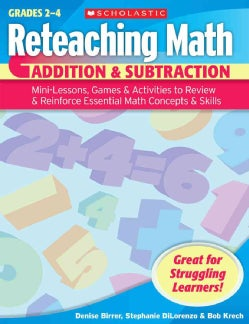 Addition & Subtraction: Mini-lessons, Games, & Activities to Review & Reinforce Essential Math Concepts & Skills (Paperback)