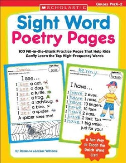 Sight Word Poetry Pages: 100 Fill-in-the-blank Practice Pages That Help Kids Really Learn The Top High-Frequency ... (Paperback)