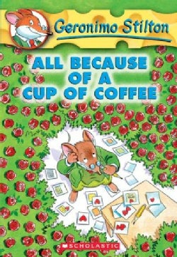 All Because of a Cup of Coffee (Paperback)