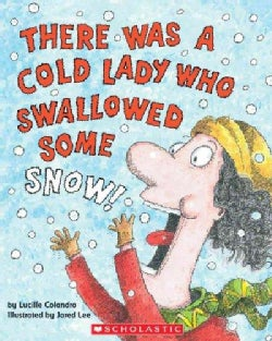 There Was a Cold Lady Who Swallowed Some Snow (Paperback)