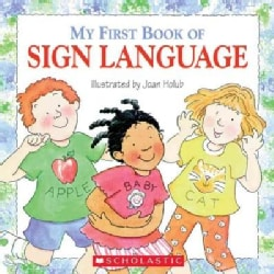 My First Book of Sign Language (Paperback)