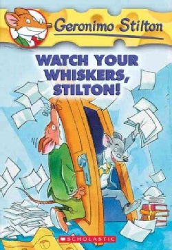Watch Your Whiskers, Stilton! (Paperback)
