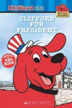 Clifford For President (Paperback)
