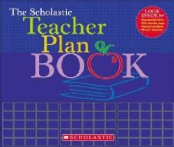 The Scholastic Teacher Plan Book (Paperback)