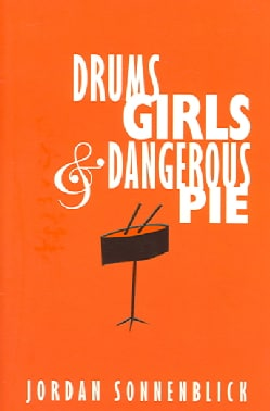 Drums, Girls, And Dangerous Pie (Hardcover)