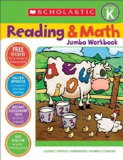 Scholastic Reading & Math Jumbo Workbook Grade K (Paperback)