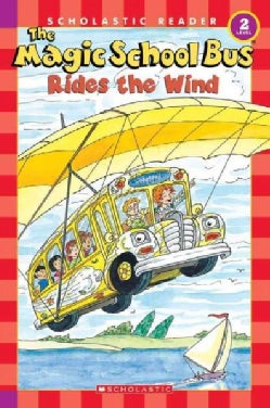 The Magic School Bus Rides the Wind (Paperback)