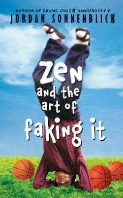 Zen and the Art of Faking It (Hardcover)