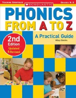 Phonics from A to Z: A Practical Guide: Grades K-3 (Paperback)