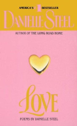 Love: Poems by Danielle Steel (Paperback)