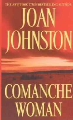 Comanche Woman (Paperback)