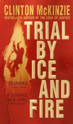 Trial by Ice and Fire (Paperback)