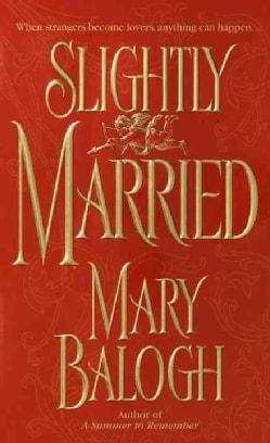 Slightly Married (Paperback)